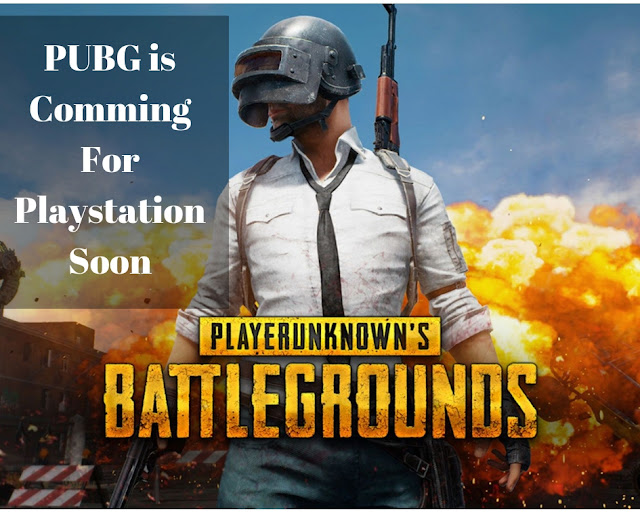 PUBG is Comming Soon For PlayStation PS4
