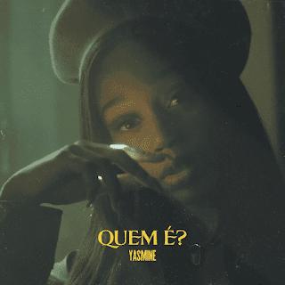 Yasmine - Quem É (Dance Hall) 2020