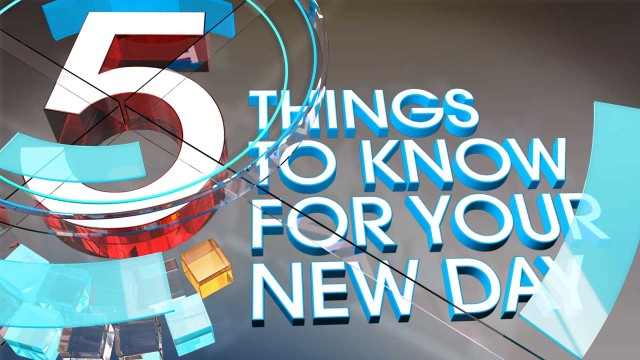 11th April 2016: 5 Things You Should Know This Morning