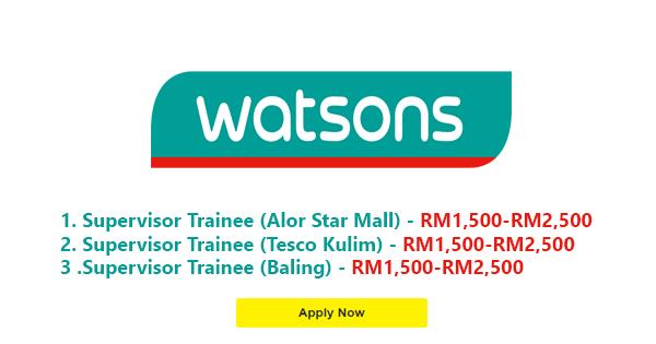 Jawatan Kosong di Watson's Cawangan Negeri Kedah