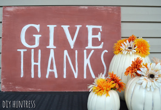 DIY Rustic & Distressed Thanksgiving Sign