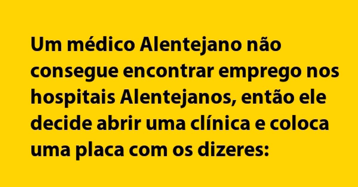 Médico Alentejano não consegue encontrar emprego