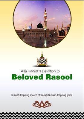 Download: A'la Hadrat's Devotion to Beloved Rasool pdf in English