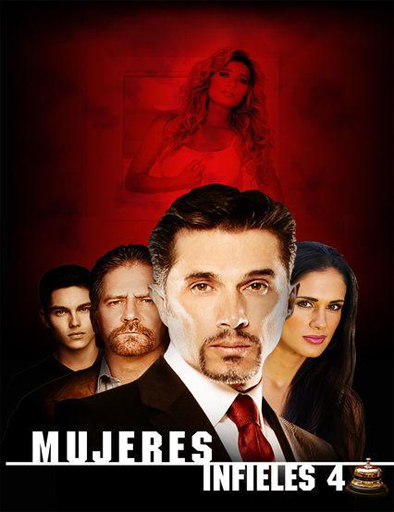 Mujeres Infieles 4 (2016)