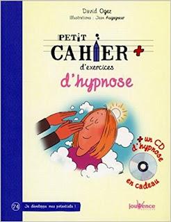 Petit Cahier D'Exercices D'Hypnose de Ogez David PDF