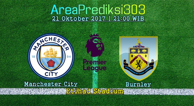 Prediksi Jitu Manchester City vs Burnley 21 Oktober 2017