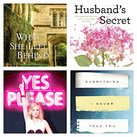 52 books in 52 weeks.  What she left behind, The husband's secret, Yes please and Everything I never told you.