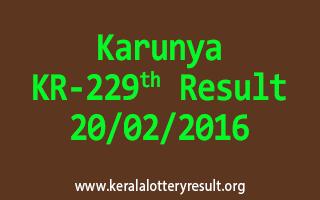 Karunya KR 229 Lottery Result 20-02-2016