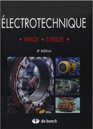Livre : Électrotechnique - Théodore Wildi, De Boeck PDF