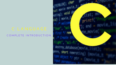 c language complete introduction for newbie