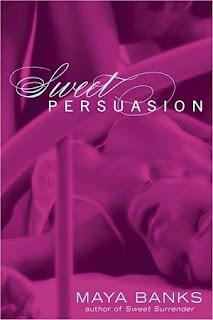 Dulce Persuasion – Maya Banks