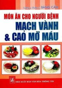 Món ăn cho người bệnh mạch vành và cao mỡ máu - Bàng Cẩm