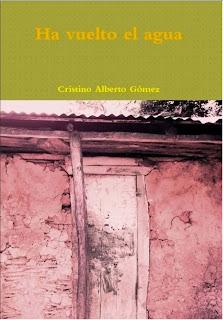 """Libro de poesía """"Ha vuelto el agua"""". Cristino Alberto Gómez, poeta dominicano."""