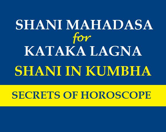 SANEESWARAR: Shani Mahadasa for Kataka Lagna
