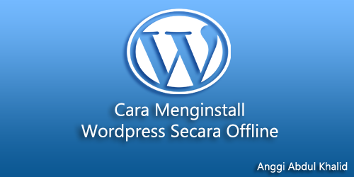 tutorial install wordpress offline