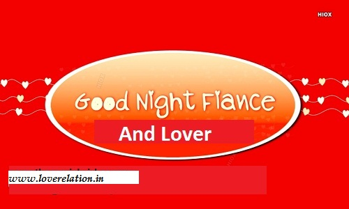 Love Good Night Messages For Fiance And Lover