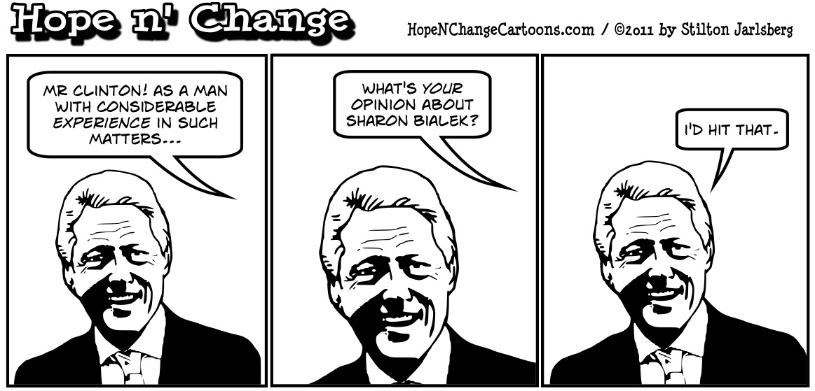 Bill Clinton gives his opinion of Sharon Bialek, hopenchange, hope and change, hope n' change, stilton jarlsberg, political cartoon, tea party