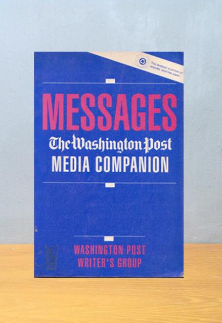 MESSAGES THE WASHINGTON POST MEDIA COMPANION
