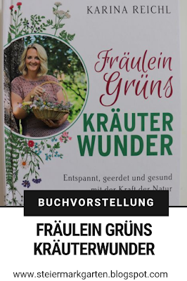 Buchvorstellung-Fräulein-Grüns-Kräuterwunder-Pin-Steiermarkgarten