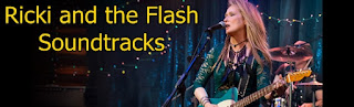 ricki and the flash soundtracks-siradisi anne muzikleri