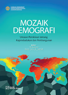 Mozaik Demografi: Untaian Pemikiran tentang Kependudukan dan Pembangunan