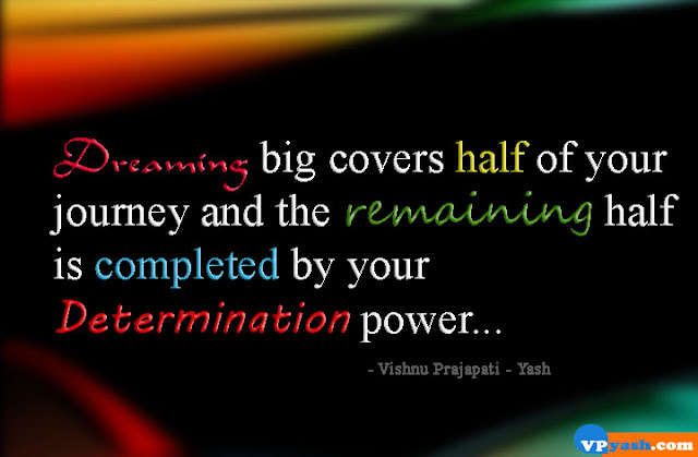 Dreaming big covers half of your journey