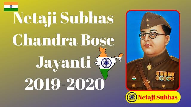 Netaji Subhas Chandra Bose Jayanti 2019-2020
