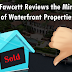 Dc Fawcett Reviews  the Minuses of Waterfront Properties