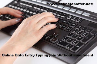 Online Data Entry Typing Jobs Without Investment