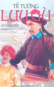 Tể Tướng Lưu Gù - Ân Văn Nghiễn