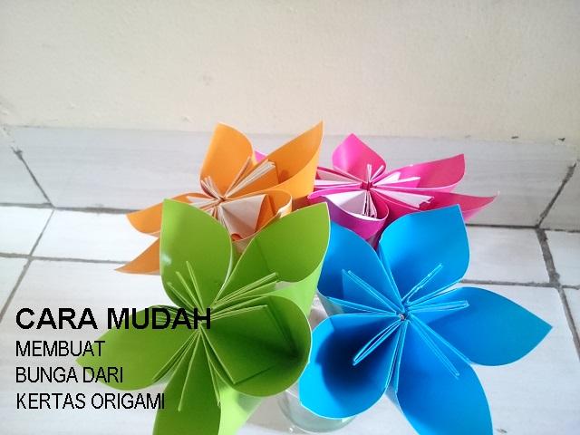 Cara Mudah Membuat Bunga Dari Kertas Origami Blog Mas Hendra