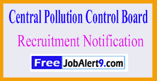 CPCB Central Pollution Control Board Recruitment Notification 2017 Last Date 30-05-2017