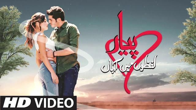Click The Below Given Blue Links to Watch Full Episode Pyaar Lafzon Mein Kahan ( All 31 Episodes inward Urdu/Hindi)
