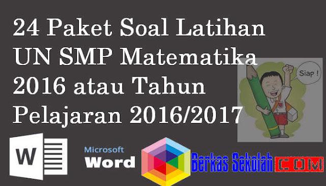 24 Paket Soal Latihan UN SMP Matematika