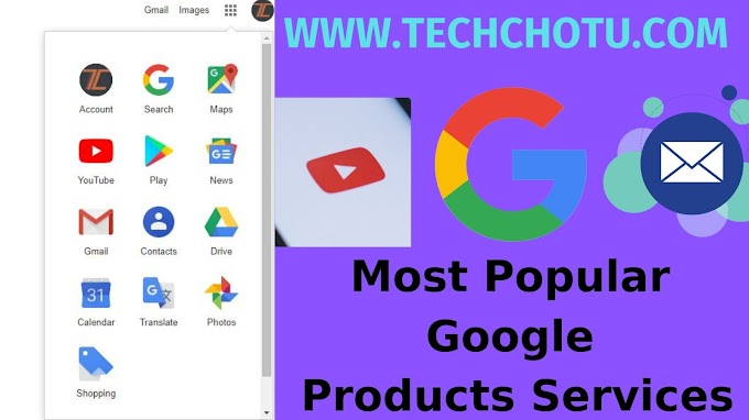 Most Popular Google Products Services