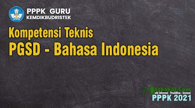 Contoh Soal Bahasa Indonesia Kompetensi Teknis. Soal Kompetensi Teknis guru sd bahasa indonesia. Soal p3k Guru PGSD