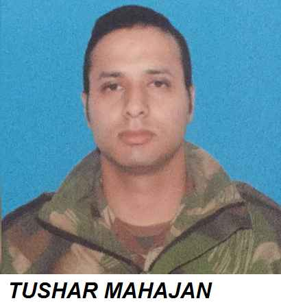 TUSHAR MAHAJAN INDIAN ARMY MILITARY SOLDIER KILLED IN PAMPORE TERRORIST ATTACK