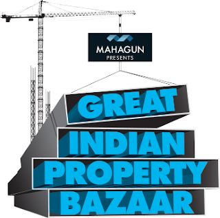 Mahagun brings 'Great Indian Property Bazaar'