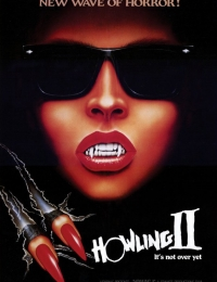 Howling II: ... Your Sister Is a Werewolf | Bmovies