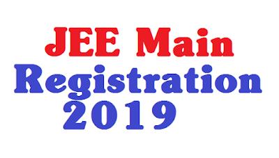 JEE  Main 2019 Registration Starts @jeemain.nic.in