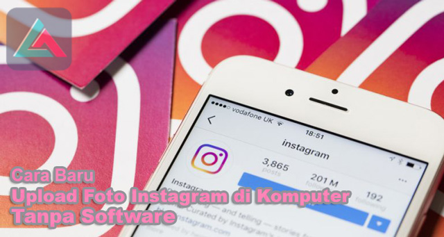 Cara Baru Upload Foto Instagram di PC Komputer