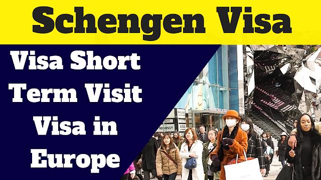 Schengen Visa Short Term - Visit Visa in Europe, Schengen Visa for pakistani