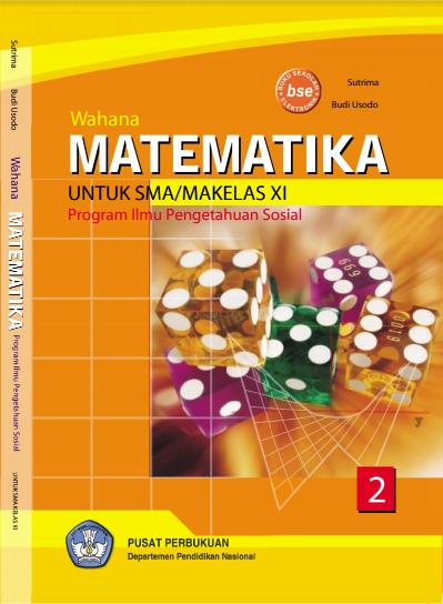Download Buku Siswa KTSP SMA Kelas 11 Wahana Matematika (IPS)