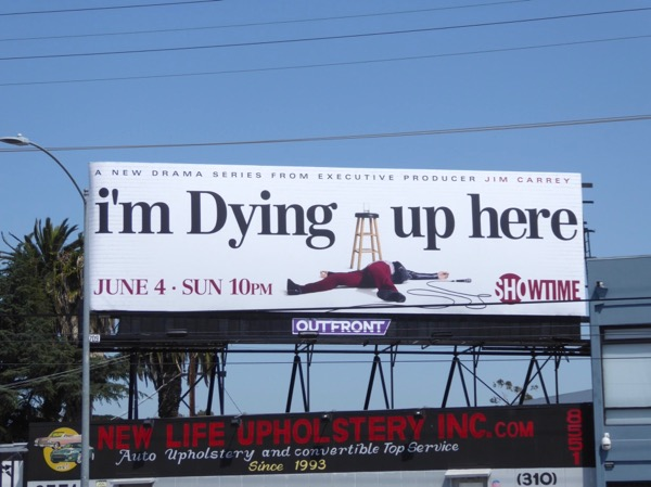 Im Dying Up Here series premiere billboard
