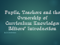 Pupils, Teachers and the Ownership of Curriculum Knowledge: Editors' Introduction