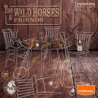 The Wild Horses, The Wild Horses & Friends