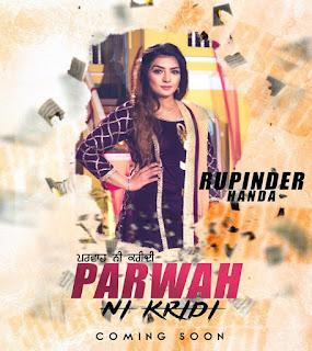 Parwah Ni Karidi Lyrics - Rupinder Handa Song