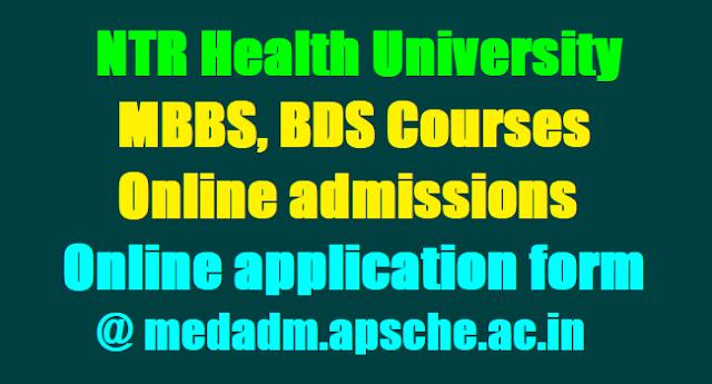 NTRUHS MBBS, BDS Admissions 2018, Online application form, medadm.apsche.ac.in