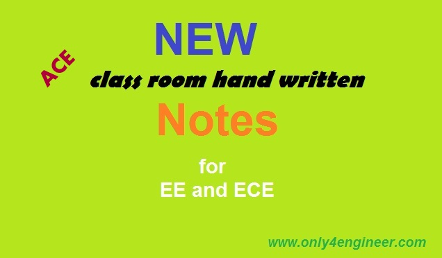 ACE New hand written class notes for GATE 2018 (ECE and EE