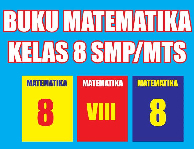 Buku Matematika Kelas 8 Semester 1/2 Lengkap